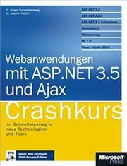 Webanwendungen mit ASP.NET 3.5 und AJAX Crashkurs (Microsoft Press, 2008)
